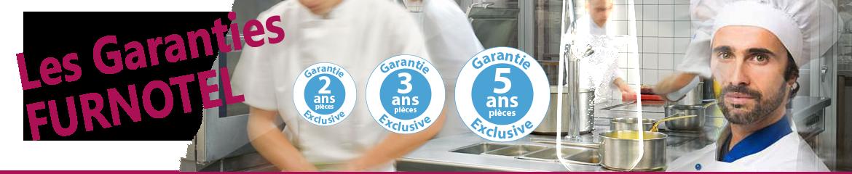 Les garanties exclusives de FURNOTEL